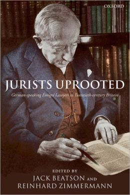 Jurists Uprooted: German-speaking i'Amigri'A Lawyers in Twentieth-century Britain