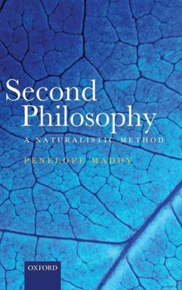Second Philosophy: A Naturalistic Method