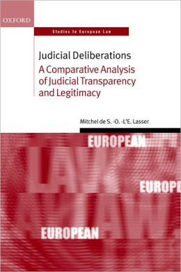 Judicial Deliberations: A Comparative Analysis of Judicial Transparency and Legitimacy
