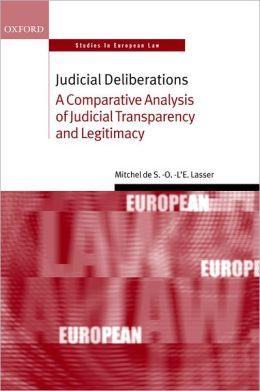 Judicial Deliberations: A Comparative Analysis of Judicial Transparency and Legitimacy