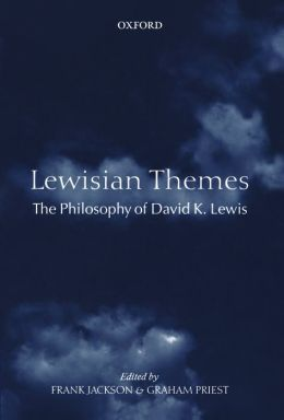 Lewisian Themes: The Philosophy of David K. Lewis