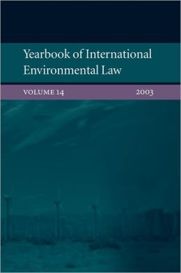 Yearbook of International Environmental Law 2003