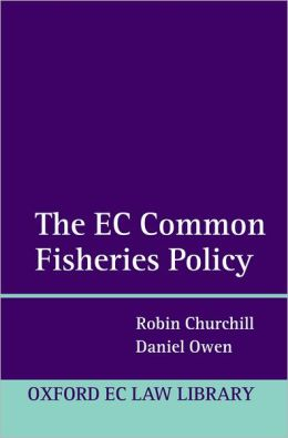 The EU Common Fisheries Policy: Law and Practice