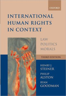 International Human Rights in Context: Law, Politics, Morals