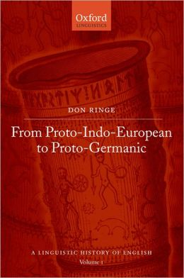A History of English: Volume I: From Proto-Indo-European to Proto-Germanic