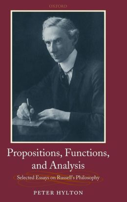 Propositions, Functions, and Analysis: Selected Essays on Russell's Philosophy