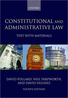 Constitutional and Administrative Law: Text with Materials