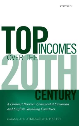 Top Incomes over the Twentieth Century: A Contrast Betweem Continental European and English-Speaking Countries