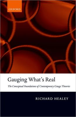 Gauging What's Real: The Conceptual Foundations of Gauge Theories