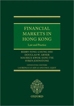 Financial Markets in Hong Kong: Law and Practice