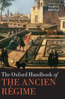 The Oxford Handbook of the Ancien Ri'Agime