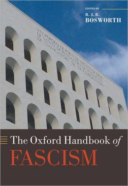 The Oxford Handbook of Fascism