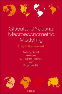 Global and National Macroeconometric Modelling: A Long-Run Structural Approach