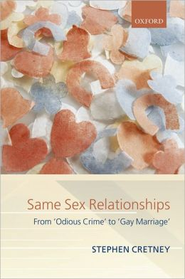 Same-Sex Relationships: From 'Odious Crime' to Gay Marriage