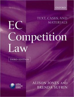 EC Competition Law: Text, Cases and Materials