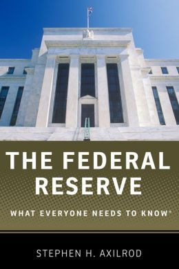 The Federal Reserve: What Everyone Needs to KnowRG