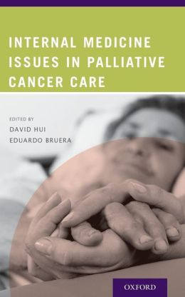 Internal Medicine Issues in Palliative Cancer Care