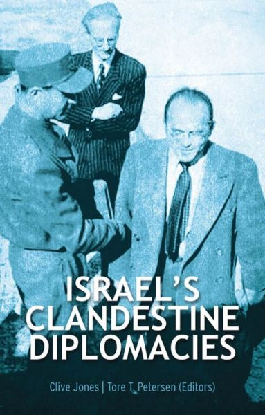 Downloading free books to kindle touch Israel's Clandestine Diplomacies 9780199330669 (English Edition) by