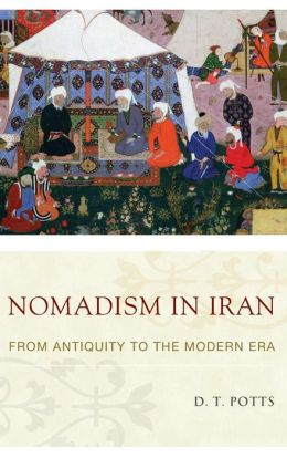 Nomadism in Iran: From Antiquity to the Modern Era
