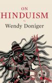 Book Cover Image. Title: On Hinduism, Author: Wendy Doniger