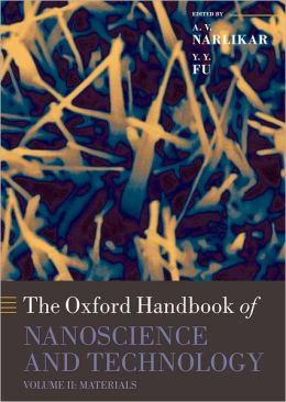 Oxford Handbook of Nanoscience and Technology: Volume 2: Materials: Structures, Properties and Characterization Techniques