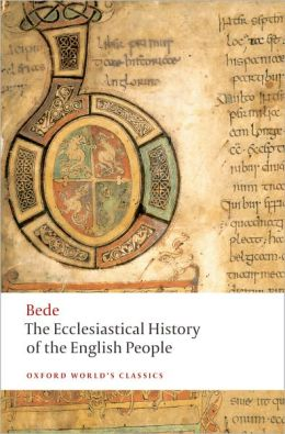The Ecclesiastical History of the English People; The Greater Chronicle; Bede's Letter to Egbert