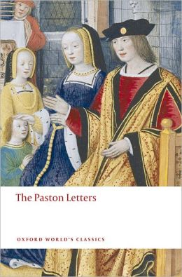 The Paston Letters: A Selection in Modern Spelling