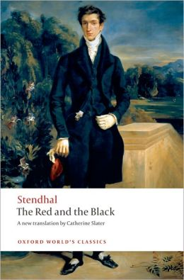 The Red and the Black: A Chronicle of the Nineteenth Century