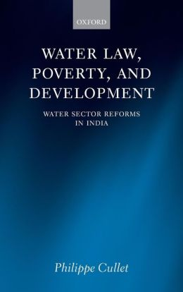 Water Law and Water Sector Reforms: National and International Perspectives