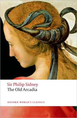 The Countess of Pembroke's Arcadia: (The Old Arcadia)