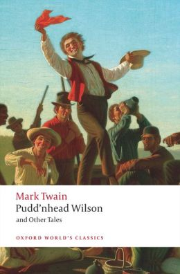 Pudd'nhead Wilson: Those Extraordinary Twins, The Man that Corrupted Hadleyburg