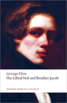 The Lifted Veil: Brother Jacob