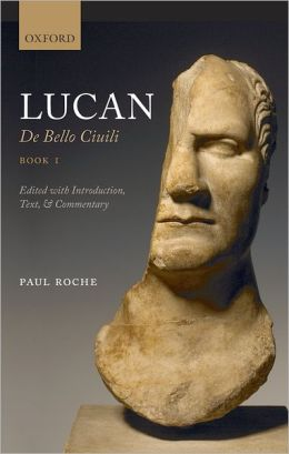 Lucan: De Bello Civili Book 1