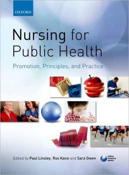 Public health and the nursing role: contemporary principles and practice