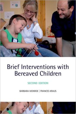 Brief Interventions with Bereaved Children