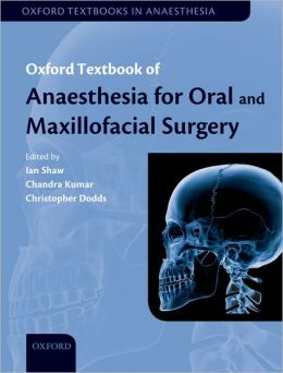 Anaesthesia for Oral and Maxillofacial Surgery