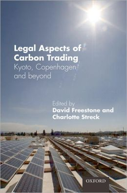 Legal Aspects of Carbon Trading: Kyoto, Copenhagen and beyond
