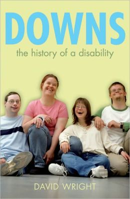 Down's Syndrome: The History of a Disability