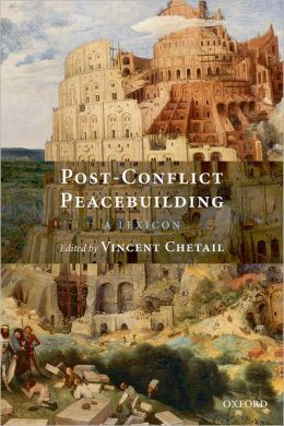 Post-Conflict Peacebuilding: A Lexicon