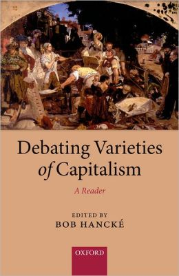 Debating Varieties of Capitalism: A Reader