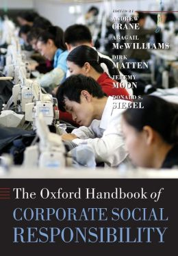 The Oxford Handbook of Corporate Social Responsibility