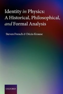Identity in Physics: A Historical, Philosophical, and Formal Analysis