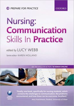 Nursing: Communication Skills in Practice