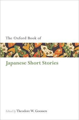The Oxford Book of Japanese Short Stories