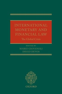 International Monetary and Financial Law: The Global Crisis