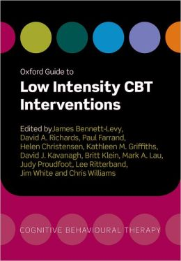 Oxford Guide to Low Intensity CBT Interventions