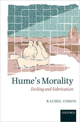 Hume's Morality: Feeling and Fabrication