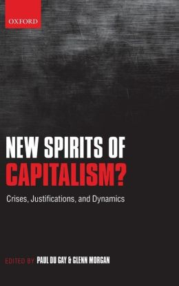 New Spirits of Capitalism?: Crises, Justifications, and Dynamics