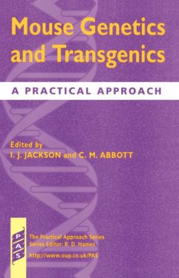 Mouse Genetics and Transgenics : A Practical Approach