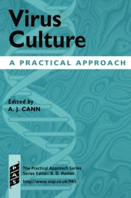 Virus Culture: A Practical Approach